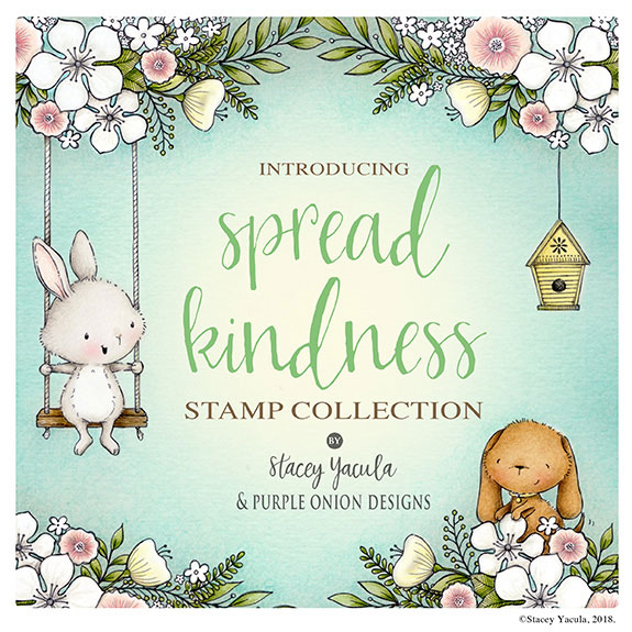 Purple Onion Designs - Spread Kindness Collection