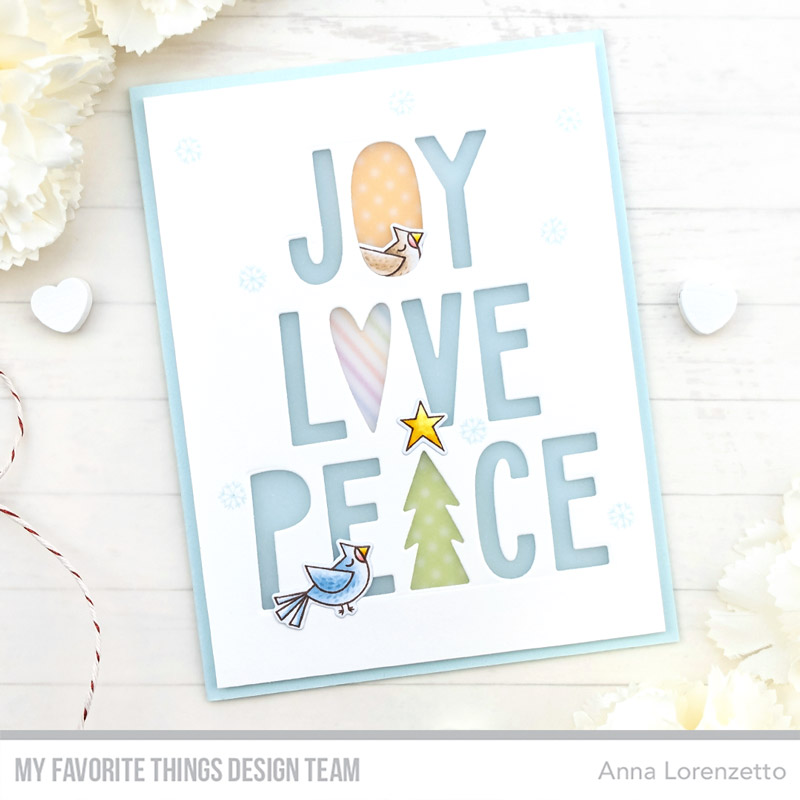 AL handmade - My Favorite Things DT - Joy, Love, and Peace Die-namics
