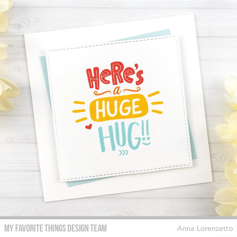 AL handmade - My Favorite Things DT - Here's a Huge Hug