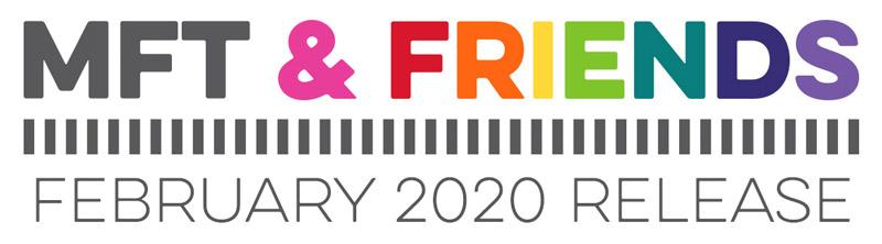 MFT & Friends - February 2020
