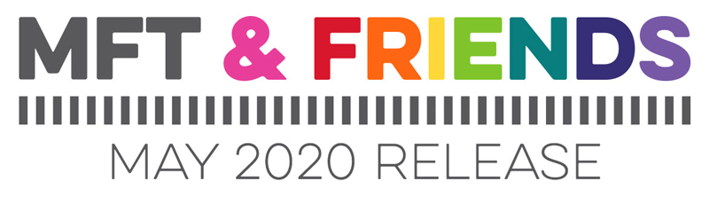 MFT & Friends - May 2020