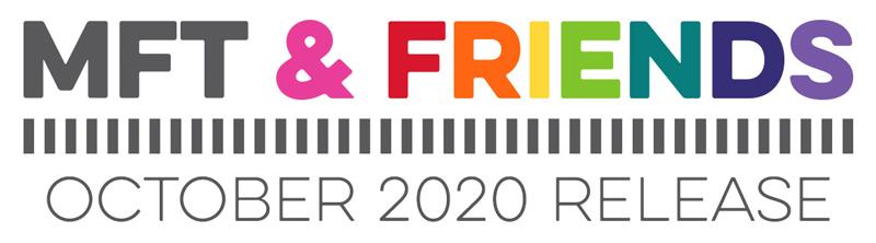 MFT & Friends - October 2020