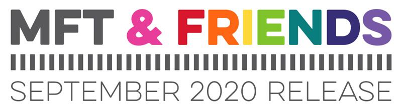 MFT & Friends - September 2020