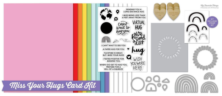 My Favorite Things - Miss Your Hugs Card Kit Content