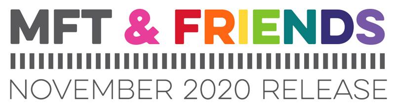 MFT & Friends - November 2020