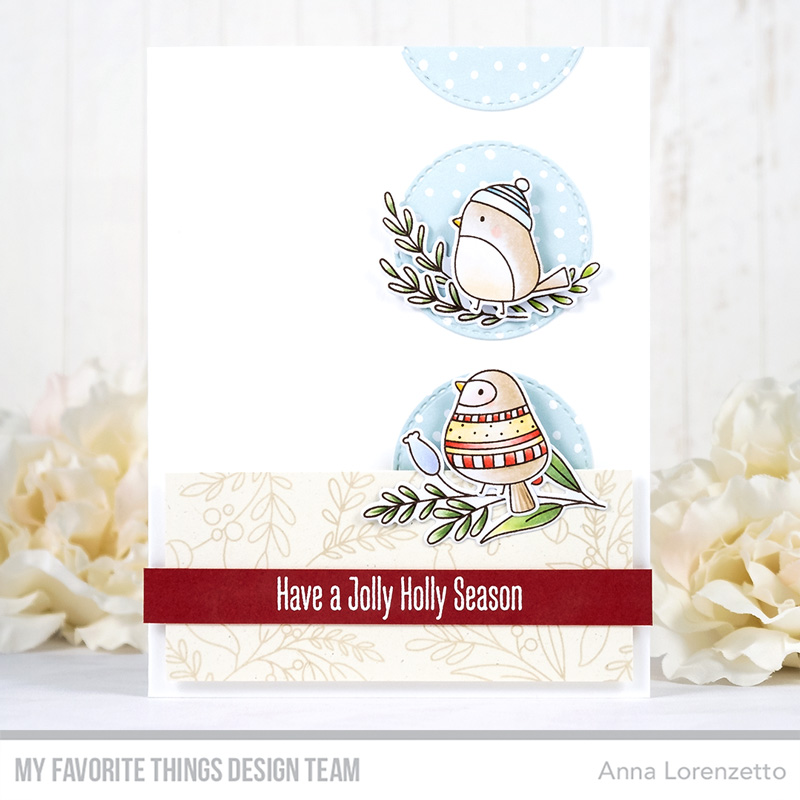 AL handmade - My Favorite Things DT - WSC 520 - Winter Songbird stamp set and Die-namics