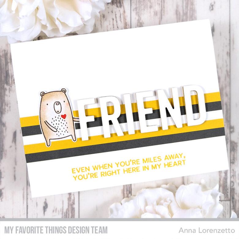AL handmade - My Favorite Things - Friendship Card Kit - Friend & Friendship Die-namics and What Friendship Means stamp set