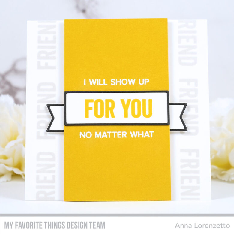 AL handmade - My Favorite Things - Friendship Card Kit - What Friendship Means stamp set and Boxed-in Banners Die-namics