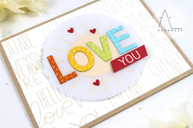 AL handmade - My Favorite Things - I Love You More stamp set and Spell Anything Alphabet Die-namics