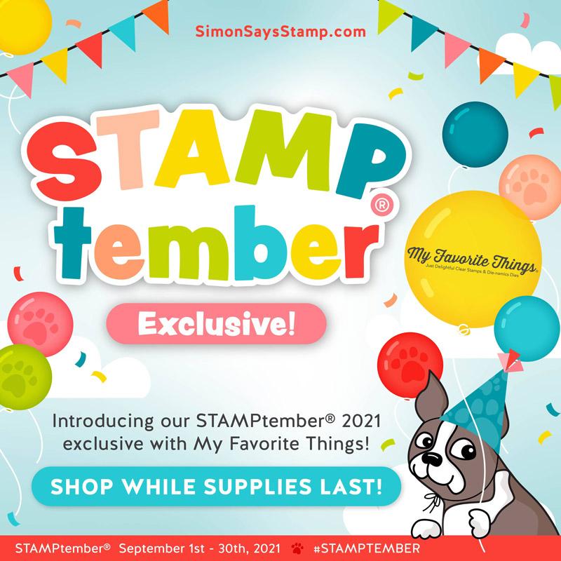 Simon Says Stamp STAMPtember® 2021 - My Favorite Things